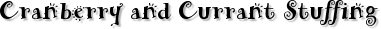 Cranberry and Currant Stuffing