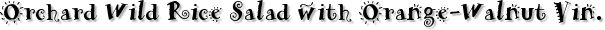 Orchard Wild Rice Salad with Orange-Walnut Vinaigrette